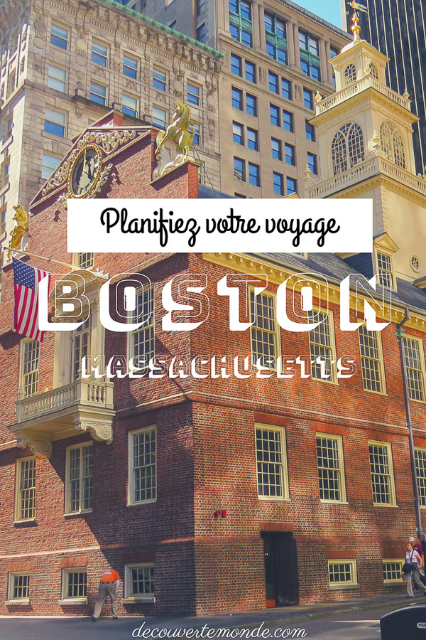 Quoi faire à Boston et visiter le temps d'un week-end. Avec cet article, vous saurez que faire, voir et visiter à Boston aux USA pendant 3 jours. #boston #usa #etatsunis #roadtrip #voyage #citytrip