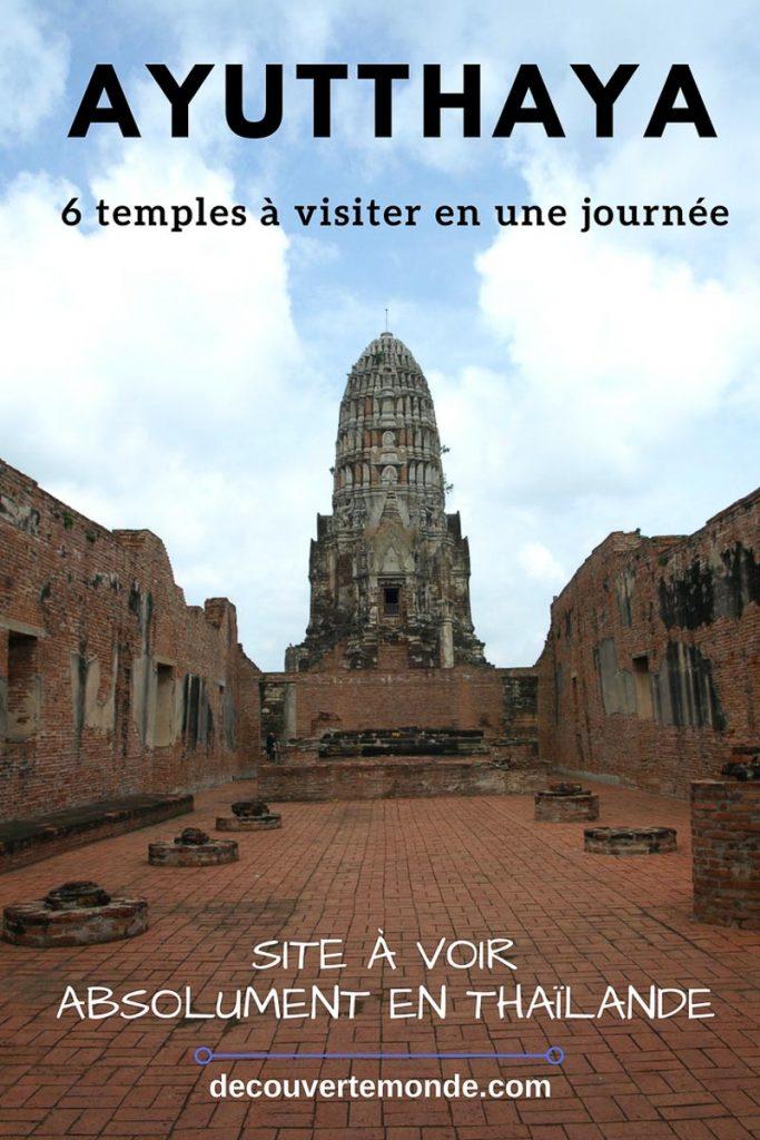 Retrouvez mon article Ayutthaya en Thaïlande : 6 principaux temples d'Ayutthaya à voir et visiter en une journée. #thailande #ayutthaya #unesco #asie #voyage #asiedusudest #temple #bouddhisme