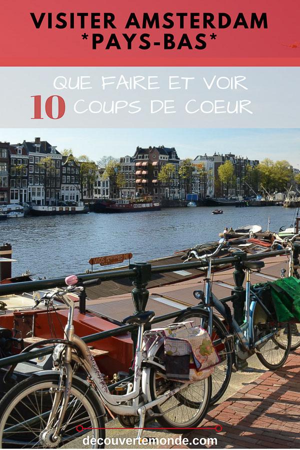 Épingle de mon article Visiter Amsterdam : Que faire et voir dans cette ville en un week-end. #amsterdam #paysbas #voyage #europe