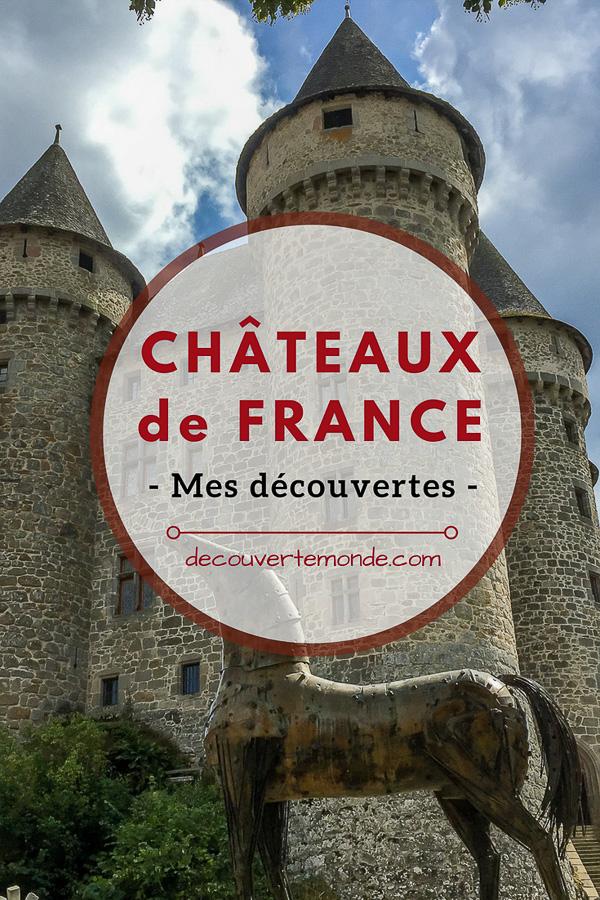 Châteaux de France : Mes découvertes au fil de mes voyages. #france #europe #voyage #chateau