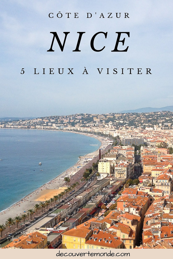 Visiter Nice sur la côte d'Azur: Que faire et que voir en une journée | Nice | Nice en France | Nice Côte d'Azur | Visiter Nice | Que visiter à Nice | Que faire à Nice | Que voir à Nice | Quoi faire à Nice | Quoi voir à Nice | activités à Nice | #nice #cotedazur #france #europe #voyage #mediterranee